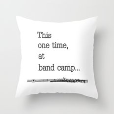 Band camp... Throw Pillow