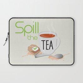 Spill the Tea Laptop Sleeve