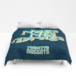 Nugs Not Drugs Comforters