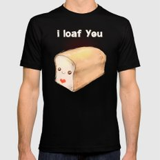 i loaf you Mens Fitted Tee Black SMALL