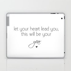 let your heart lead you Laptop & iPad Skin