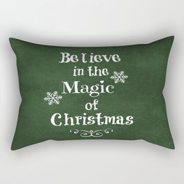 Believe in the Magic of Christmas Rectangular Pillow