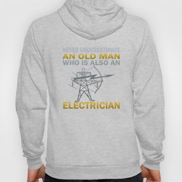 Old Man - An Electrician Hoody