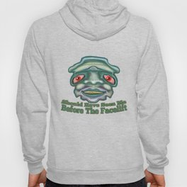Before The Facelift Hoody