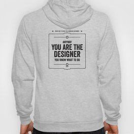 "What not to say to a graphic designer. - ""Designer"" Hoody"