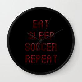 Soccerboard: Eat Sleep Soccer Repeat Wall Clock