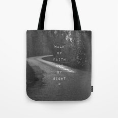 Faith not Sight Tote Bag