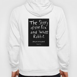 The Story of the Fox and White Rabbit (book merchandise) Hoody