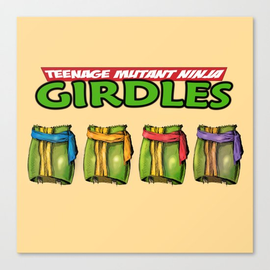 Teenage Mutant Ninja Girdles Canvas Print