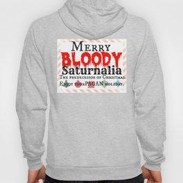 Merry Bloody Saturnalia aka: Christmas Hoody