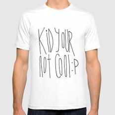 Your Not Cool Kid :P Mens Fitted Tee MEDIUM White