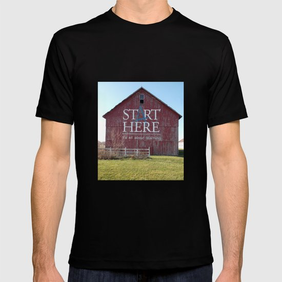 Start Here, It's All About Learning T-shirt