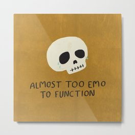 Almost Too Emo To Function (YELLOW) Metal Print
