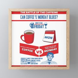 Coffee VS Monday Framed Mini Art Print