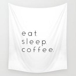 EAT SLEEP COFFEE Wall Tapestry