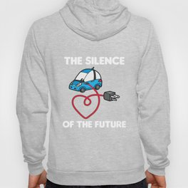 THE SILENCE OF THE FUTURE Electric Car Hoody