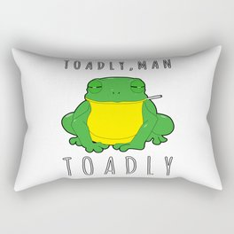 Toadly, Man. Toadly Funny Smoking Toad Frog Amphibian Medical Student Rectangular Pillow