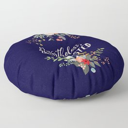 Nevertheless, She Persisted Floor Pillow