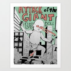 Attack of the Giant Baby Doll Art Print