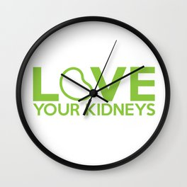 Love Your Kidneys Wall Clock