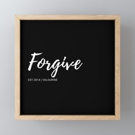 Forgive | 37   |  One Word Inspirational Quotes | 190521 Framed Mini Art Print