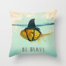 Be Brave - Brilliant Disguise Throw Pillow