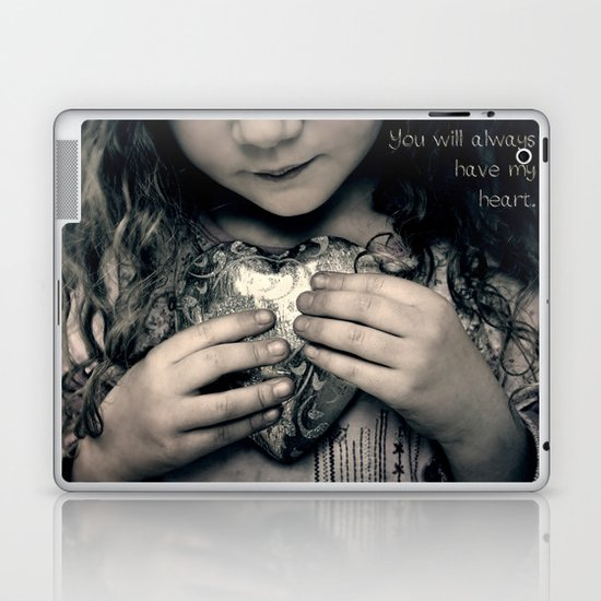 You Will Always Have My Heart Laptop & iPad Skin