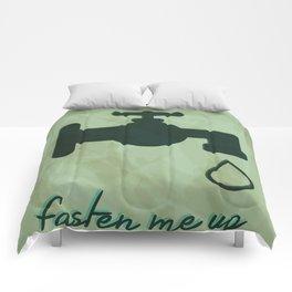 Fasten me Up Comforters