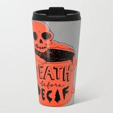 Death Before Decaf Metal Travel Mug