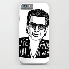 Life .. uh .. Finds a Way iPhone 6s Slim Case