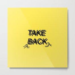 Take Back the Wave Metal Print