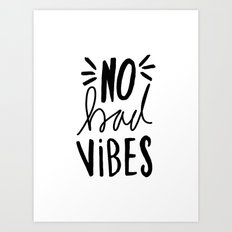 No Bad Vibes - Black and white hand lettered typography Art Print