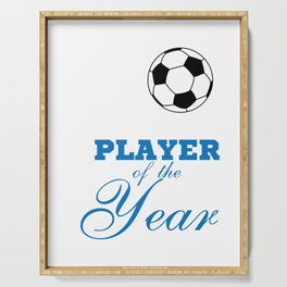 """""""Player of the year"""" tee design. Perfect for soccer lovers like you! Makes a nice gift too!  Serving Tray"""