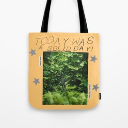 a solid day Tote Bag