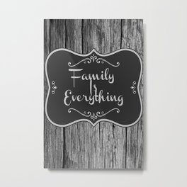 Farmhouse Art | Family Is Everything Farmhouse Decor Metal Print
