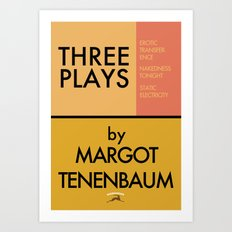 Three Plays By Margot Tenenbaum Art Print