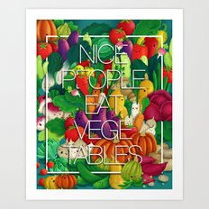 Nice People Eat Vegetables (Feat. Lidija Paradinovic) Art Print