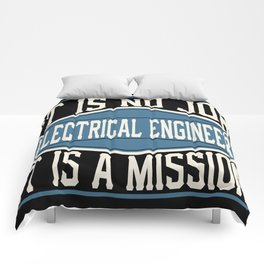 Electrical Engineer  - It Is No Job, It Is A Mission Comforters