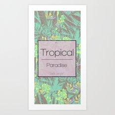 Tropical Paradise: Jade Jungle Art Print