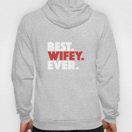 Best Wife Wifey Gifts Hoody