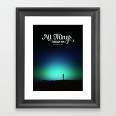 I can do all things through Him who strengthens me Framed Art Print