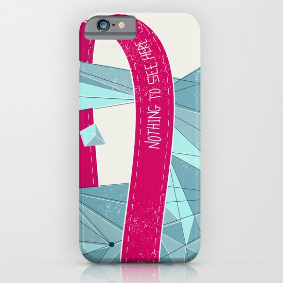 Nothing To See Here. iPhone & iPod Case