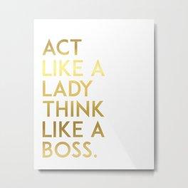 """Fashion Quote """"Act Like Lady Think Like Boss"""" Fashion Print Fashionista Girl Bathroom Decor Metal Print"""