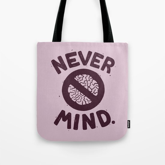 NEVER M/ND Tote Bag