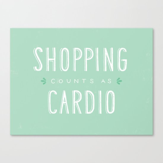 Shopping Counts As Cardio Canvas Print