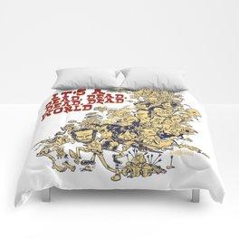 It's a dead, dead, dead world. Comforters