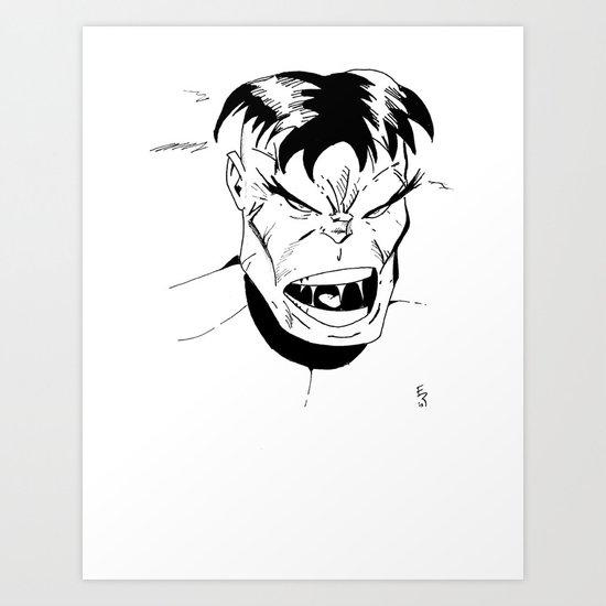 Hulk - You Wouldn't Like Me When I'm Angry - 2012 Art Print