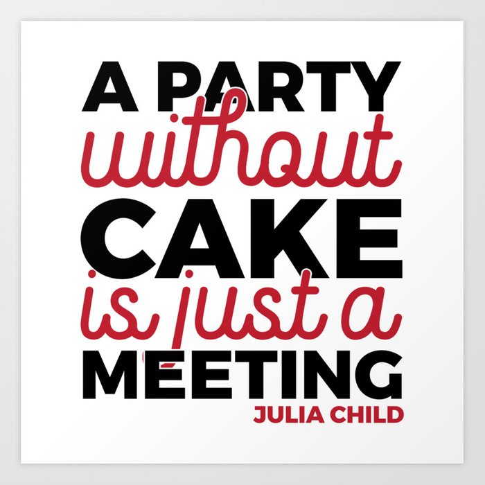 Julia Child Quote Typography Art Print