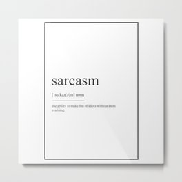 Sarcasm 480 Watercolor Map Yoga Quote Definition D Metal Print