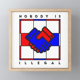 Nobody is illegal Framed Mini Art Print